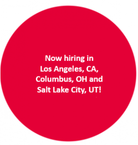 Now hiring in Los Angeles, CA, Columbus, OH, and Salt Lake City, UT!